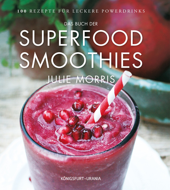 Superfood-Smoothies: Das Buch im Shop
